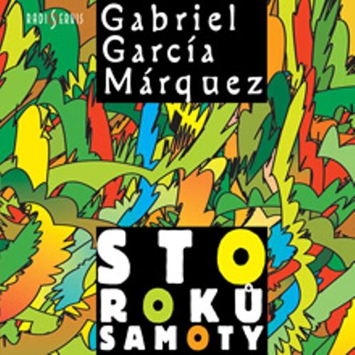 Sto roků samoty - Gabriel José García Márquez (Audiokniha)