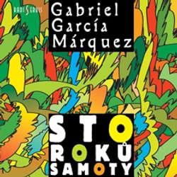 Audiokniha Sto roků samoty - Gabriel José García Márquez - Jiří Adamíra