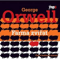 Audiokniha Farma zvířat - George Orwell - Josef Vinklář