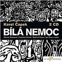 Bílá nemoc - Karel Čapek (Audiokniha)