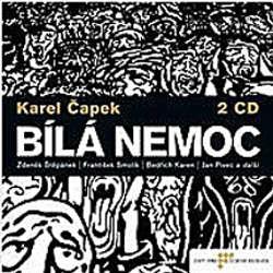 Audiokniha Bílá nemoc - Karel Čapek - Martin Štěpánek