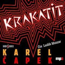 Audiokniha Krakatit - Karel Čapek - Luděk Munzar