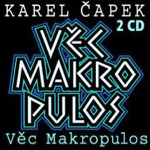 Audiokniha Věc Makropulos - Karel Čapek - Viktor Preiss