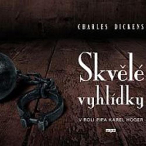 Skvělé vyhlídky - Charles Dickens (Audiokniha)