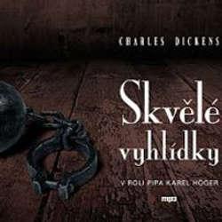 Audiokniha Skvělé vyhlídky - Charles Dickens - Karl Höger