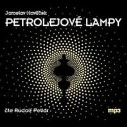 Petrolejové lampy - Jaroslav Havlíček (Audiokniha)