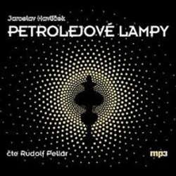 Audiokniha Petrolejové lampy - Jaroslav Havlíček - Rudolf Pellar