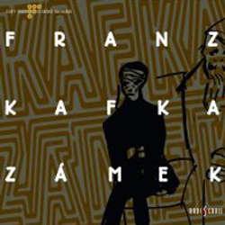 Audiokniha Zámek - Franz Kafka - Taťjana Medvecká