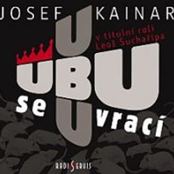 Ubu se vrací - Josef Kainar (Audiokniha)