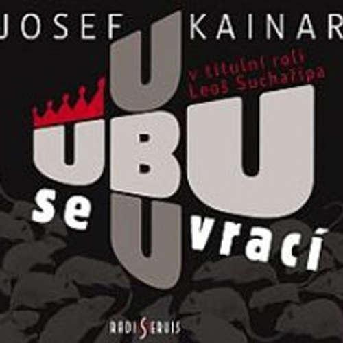 Audiokniha Ubu se vrací - Josef Kainar - Leoš Suchařípa