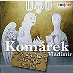 Jen krátká návštěva potěší - Vladimír Komárek (Audiokniha)
