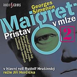 Maigret: Přístav v mlze - Georges Simenon (Audiokniha)