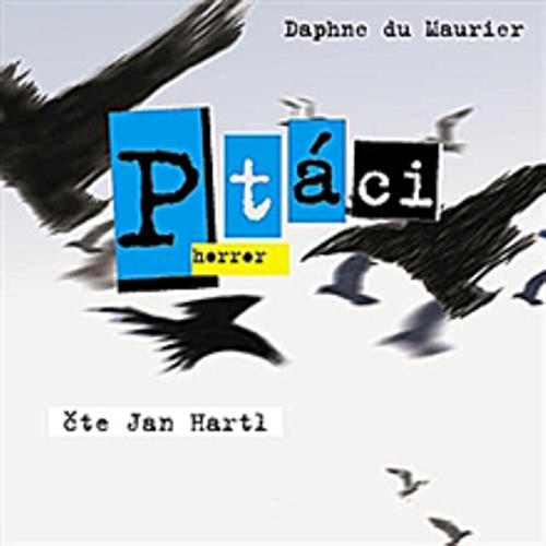 Ptáci - Daphne Du Maurier (Audiokniha)