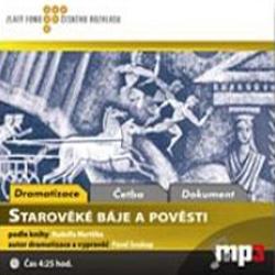 Starověké báje a pověsti - Rudolf Mertlík (Audiokniha)