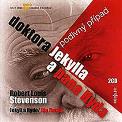 Audiokniha Podivný případ doktora Jekylla a pana Hyda - Robert Louis Stevenson - Eduard Cupák