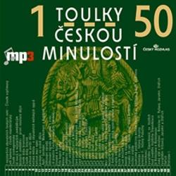 Toulky českou minulostí 1 - 50 - Josef Veselý (Audiokniha)