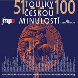 Audiokniha Toulky českou minulostí 51 - 100 - Josef Veselý - Igor Bareš