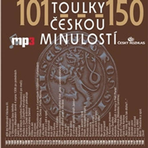 Audiokniha Toulky českou minulostí 101 - 150 - Josef Veselý - Igor Bareš