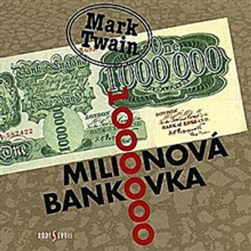 Audiokniha Milionová bankovka - Mark Twain - Aleš Procházka