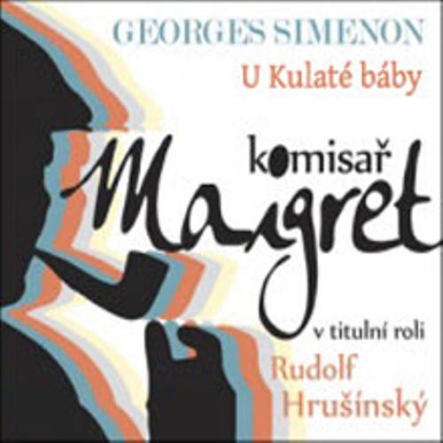 U Kulaté báby - Georges Simenon (Audiokniha)