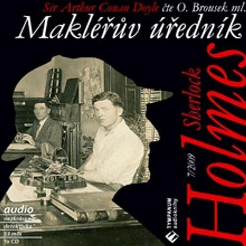 Audiokniha Sherlock Holmes 7 - Makléřúv úřednik - Arthur Conan Doyle - Otakar ml. Brousek