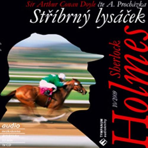 Sherlock Holmes 10 - Stříbrný lysáček - Arthur Conan Doyle (Audiokniha)
