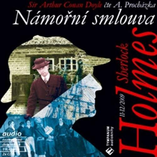 Audiokniha Sherlock Holmes 11 - Námořní smlouva - Arthur Conan Doyle - Aleš Procházka