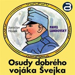 Osudy dobrého vojáka Švejka 1 - Jaroslav Hašek (Audiokniha)