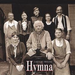 Hymna - Ladislav Smoljak (Audiokniha)