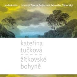 Audiokniha Žítkovské bohyně - Kateřina Tučková - Miroslav Táborský
