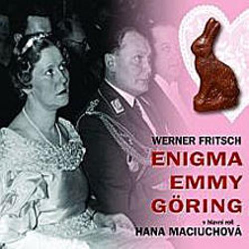 Enigma Emmy Göring - Werner Fritsch (Audiokniha)