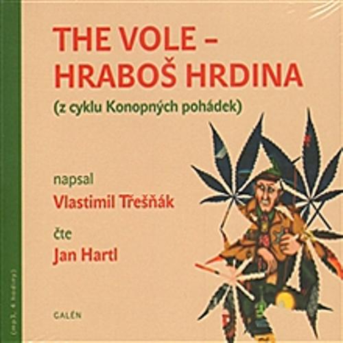 The Vole - Hraboš hrdina - Vlastimil Třešňák (Audiokniha)
