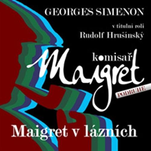 Maigret v lázních - Georges Simenon (Audiokniha)