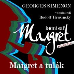 Maigret a tulák - Georges Simenon (Audiokniha)