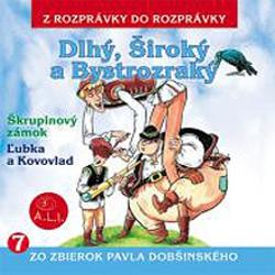 Dlhý, Široký a Bystrozraký a iné rozprávky - Pavol Dobšinský (Audiokniha)