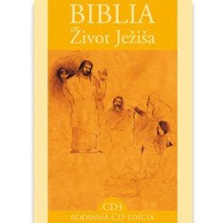 Biblia - Život Ježiša 3 - Authors Various (Audiokniha)