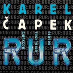 Audiokniha R.U.R. - Karel Čapek - Růžena Merunková
