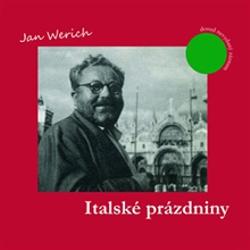 Italské prázdniny - Jan Werich (Audiokniha)