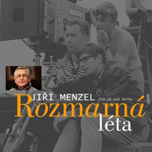 Rozmarná léta - Jiří Menzel (Audiokniha)