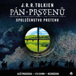 Audiokniha Pán prstenů: Společenstvo Prstenu - John Ronald Reuel Tolkien - Aleš Procházka