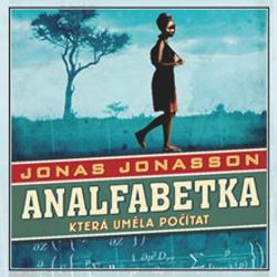 Analfabetka, která uměla počítat - Jonas Jonasson (Audiokniha)
