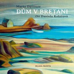 Dům v Bretani - Marta Davouze (Audiokniha)