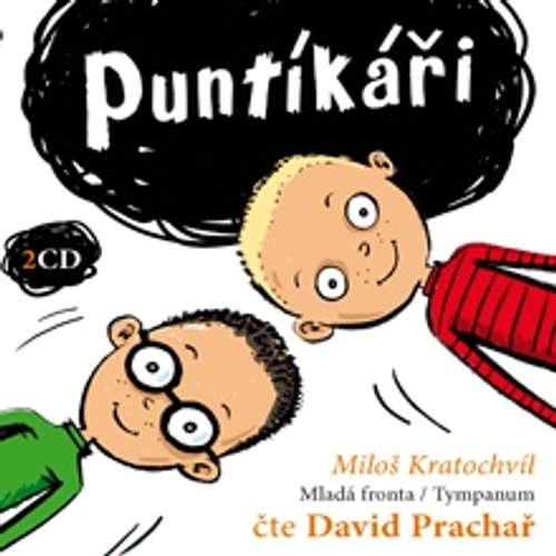 Audiokniha Puntíkáři - Miloš Kratochvíl - David Prachař