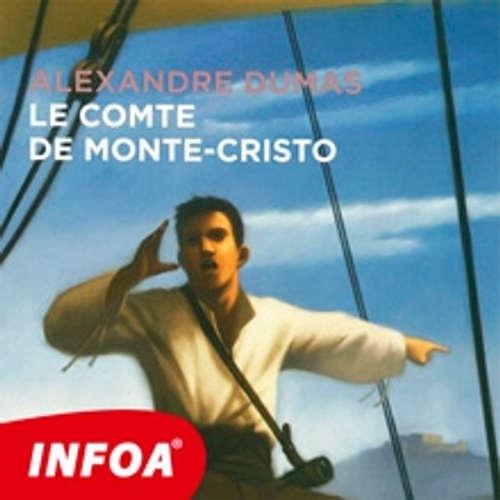 Livre audio Le Comte de Monte Cristo (FR) - Alexandre Dumas st. - Rôzni Interpreti