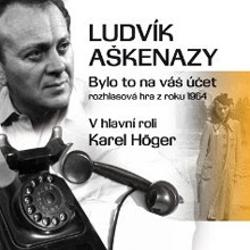 Bylo to na váš účet - Ludvík Aškenazy (Audiokniha)