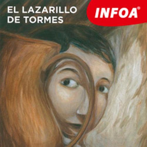 El Lazarillo de Tormes (ES) - Autor Neznámy (Audiolibro)