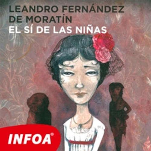 Audiolibro El sí de las niñas (ES) - Leandros Fernandez de Moratin - Rôzni Interpreti