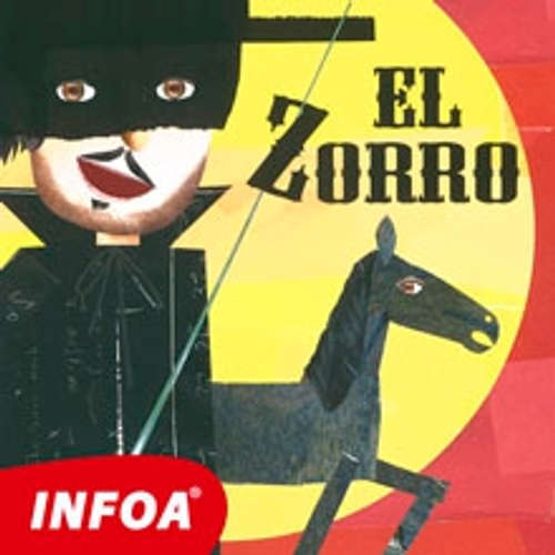 Audiolibro El Zorro (ES) - Johnston McCulley - Rôzni Interpreti