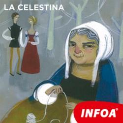 La Celestina (ES) - Fernando de Rojas (Audiolibro)