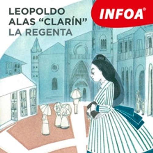 "Audiolibro La Regenta (ES) - Leopold Alas ""Clarin"" - Rôzni Interpreti"